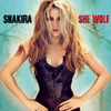 She Wolf (Deluxe Version) - Shakira
