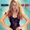 She Wolf (Deluxe Version) - Shakira