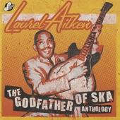 The Godfather of Ska Anthology