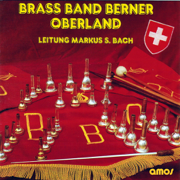 Brass Band Berner Oberland - Brass Band Berner Oberland - Brass Band Berner Oberland