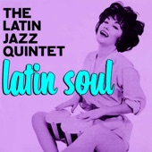 The Latin Jazz Quintet - Speak Low