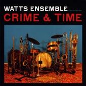 Watts Ensemble - Suite for Crime - Funny Cigarettes