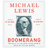 Boomerang: Travels in the New Third World (Unabridged) - Michael Lewis