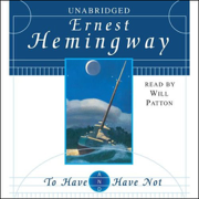 Download To Have and Have Not (Unabridged) Audio Book