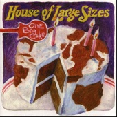 House of Large Sizes - Everybody