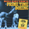 Bill Cayton - Sonny Liston vs. Cassius Clay: Bill Cayton's Prime Time Boxing (Unabridged) artwork