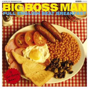 Big Boss Man - Beat Breakfast