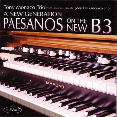A New Generation - Paesanos On the New B3 - Joey DeFrancesco