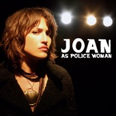 Joan As Police Woman - Christobel