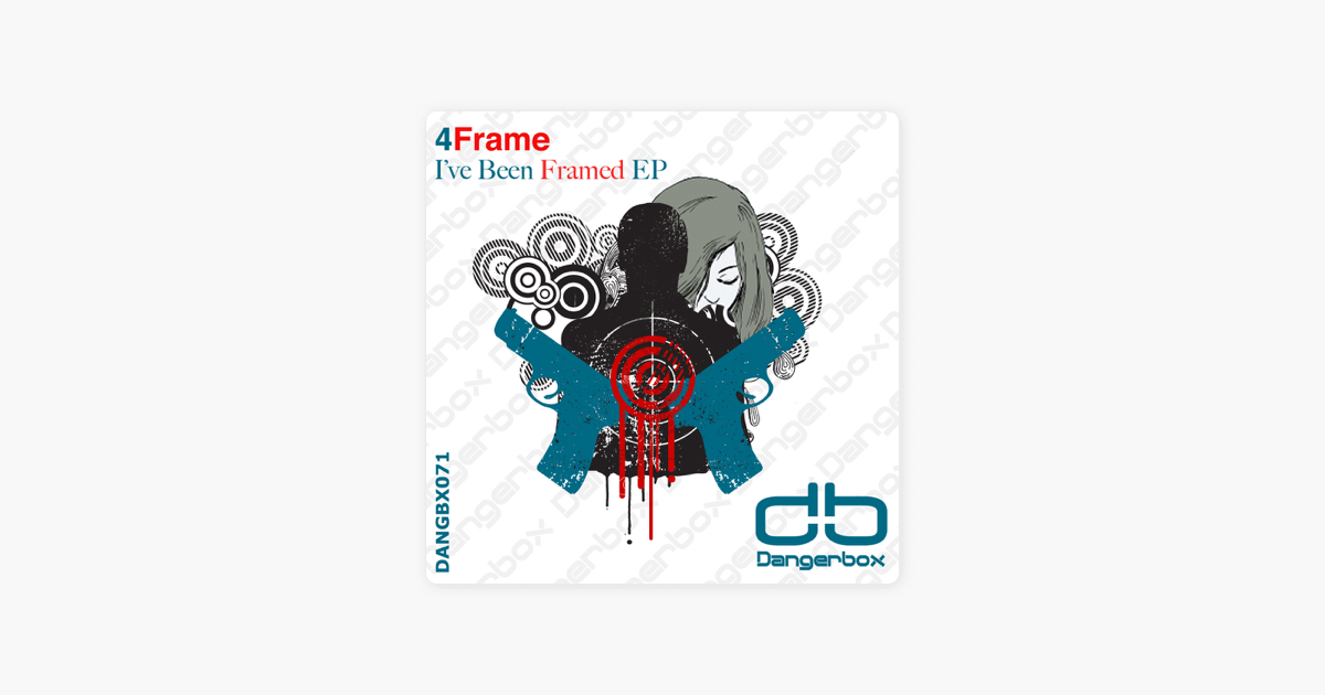 I\'ve Been Framed - EP - Single by 4Frame on Apple Music