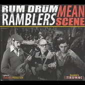 Rum Drum Ramblers - Mean Scene