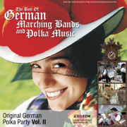Original German Polka Party, Vol. 2: The Best of German Marching Bands and Polka Music - Various Artists - Various Artists