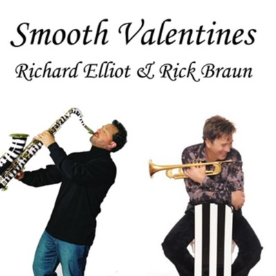 Smooth Valentines - EP - Rick Braun