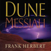 Frank Herbert - Dune Messiah (Unabridged)  artwork