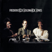 Fredericks, Goldman, Jones