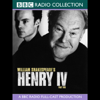 William Shakespeare - BBC Radio Shakespeare: Henry the IV, Part 2 artwork