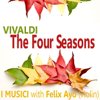 Vivaldi: The Four Seasons - I Musici & Felix Ayo