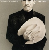 Lyle Lovett - Don't Touch My Hat