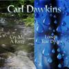 Carl Dawkins - Lonely Tear Drops artwork