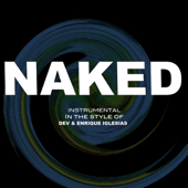 Naked (Dev feat. Enrique Iglesias Tribute) [Instru