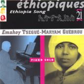 Éthiopiques, Vol. 21: Piano Solo-Tsegue-Maryam Guebrou