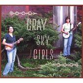 Gray Sky Girls - You Are My Sunshine