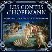 Les contes d'Hoffmann - The Metropolitan Opera Orchestra & Chorus & Pierre Monteux - The Metropolitan Opera Orchestra & Chorus & Pierre Monteux