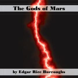 The Gods of Mars (Unabridged) audiobook