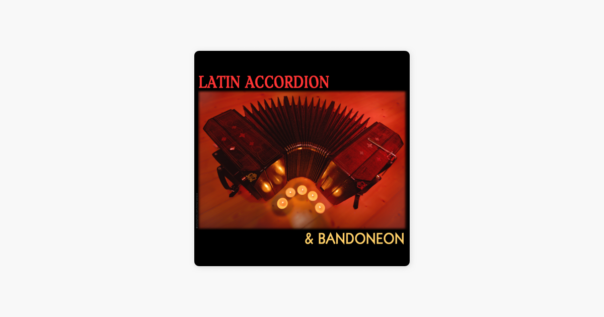 ‎Latin Accordion & Bandoneon by Various Artists