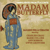Hightlights from Puccini's Madame Butterfly - Sadler's Wells Theatre