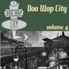 Doo Wop City, Vol. 4