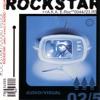 Rockstar: Audio/Visual