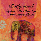 Bollywood - Before The Slumdog Millionaire Years