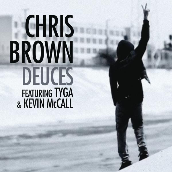 Deuces Feat Tyga Kevin McCall Single By Chris Brown On Apple Unique Tyga Deuces Quotes
