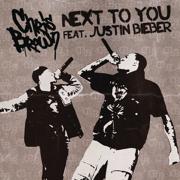 Next To You (feat. Justin Bieber) - Chris Brown - Chris Brown
