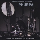 Phurpa - Fundamental Mantra of Bon