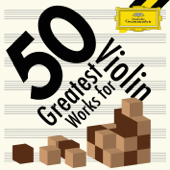 50 Greatest Works for Violin