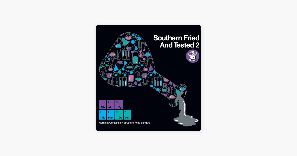 Southern Fried & Tested 2 (Unmixed Version) by Various Artists on Apple  Music
