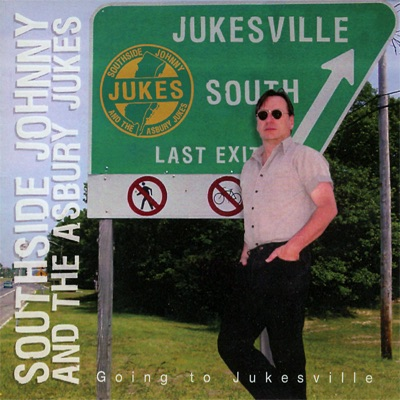 Going to Jukesville - Southside Johnny