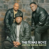 The Texas Boyz - Glad to Be In Service