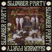 Slumber Party - Trouble of My Own