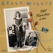 Kelly Willis - I Don't Want to Love You (But I Do)
