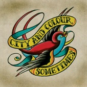 City and Colour - Comin' Home