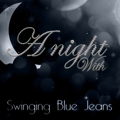 A Night With The Swinging Blue Jeans (Live) - The Swinging Blue Jeans