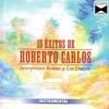 15 Exitos De Roberto Carlos - Romeo y Los Dulces