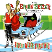 The Brian Setzer Orchestra - Boogie Woogie Santa Clause