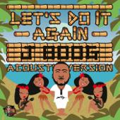 Let's Do It Again (Acoustic Mix)