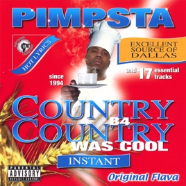 ‎Country B4 Country Was Cool by Pimpsta