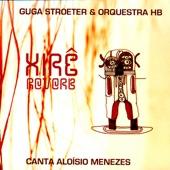Guga Stroeter & Orquestra HB - RAMUNHA (CANTO PARA TODOS OS ORIXÁS)