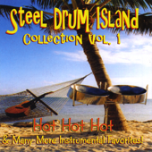 Steel Drum Island Collection: Hot Hot Hot & More On Steel Drums
